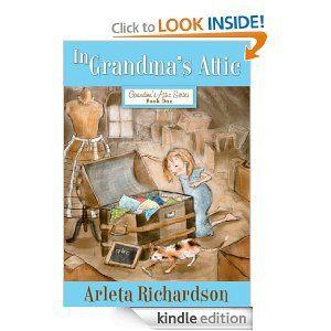 Freebie: In Grandma's Attic (Grandma's Attic Series) {Kindle}