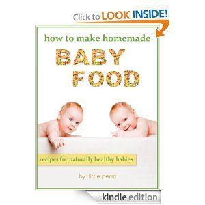 Freebie: How to Make Homemade Baby Food {Kindle}