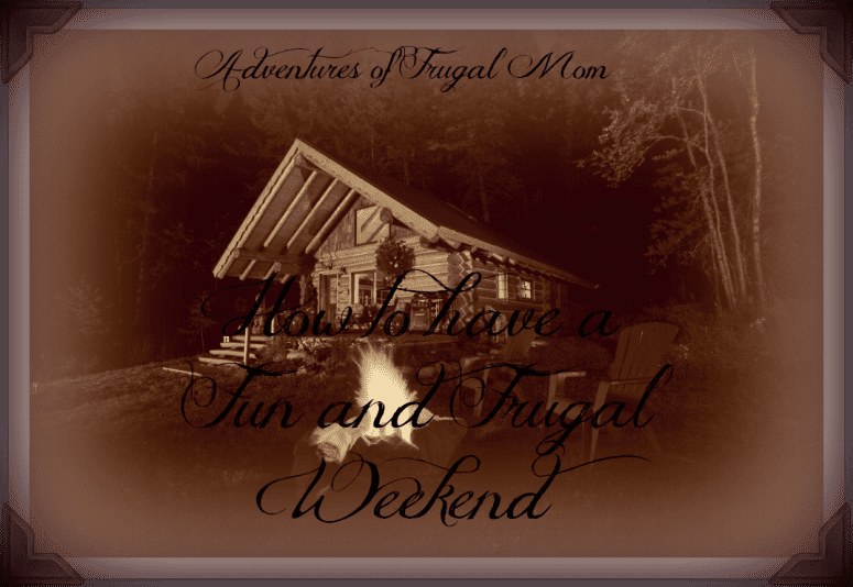 How to have a Fun and Frugal Weekend