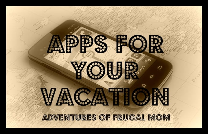 APPS For Your Vacation