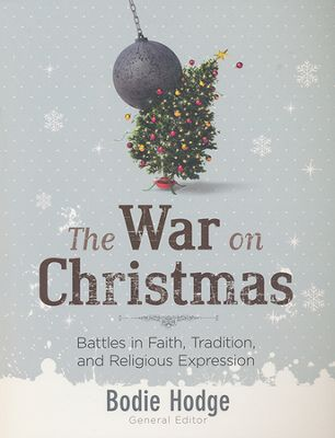 The War On Christmas Places Christ Back in the Center of the Holiday Season