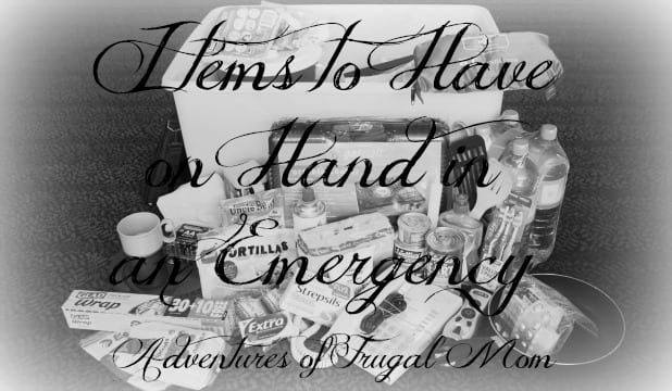 Items To Have on Hand in An Emergency