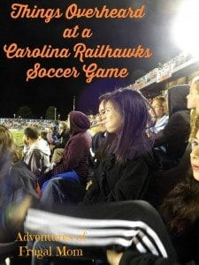 Things Overheard at Carolina Railhawks Game