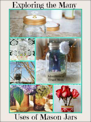 Exploring the Many Uses of Mason Jars