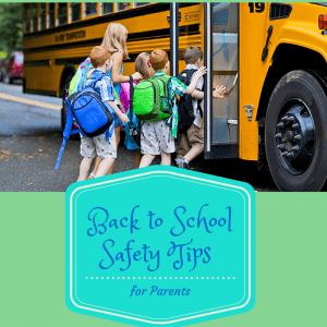 Back To School Safety Tips For Parents