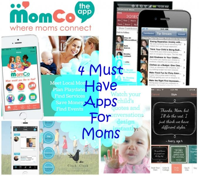 4 Must Have Apps for Moms