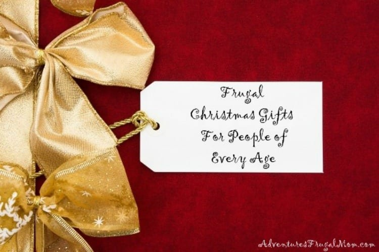 Frugal Christmas Gifts for People of Every Age