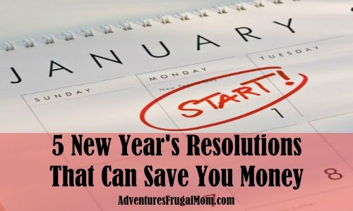 5 New Year's Resolutions That Can Save You Money