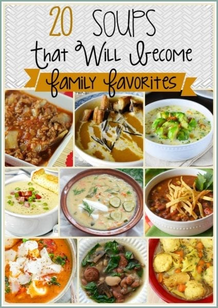 20 Soups That Will Become Family Favorites