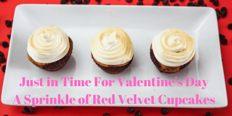 Just in Time For Valentine's DayA Sprinkle of Red Velvet Cupcakes