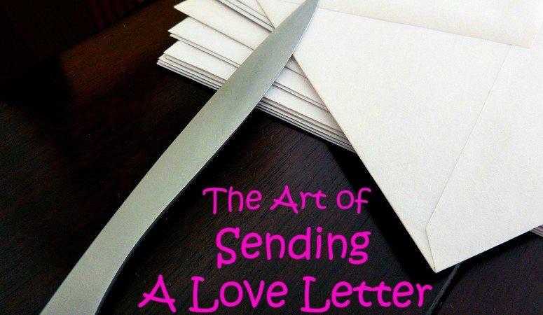 The Art of  Sending a Love Letter