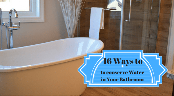 Conserve Water in Bathrooms