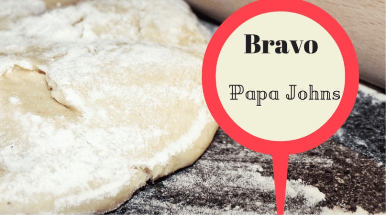 Bravo Papa Johns