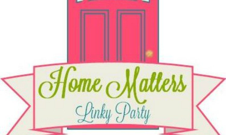 Home Matters Linky Party #109