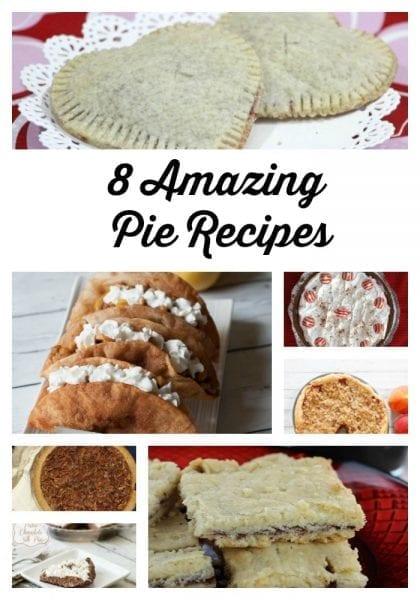 Pin Me 8 Amazing Pie Recipes