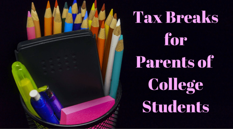 Tax Breaks For Parents of College Students