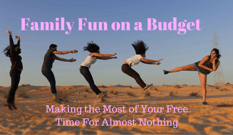 Family Fun on a Budget: Making the Most of Your Free Time for Almost Nothing