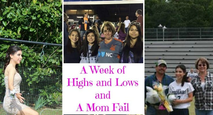 A Week of Highs and Lows and a Mom Fail