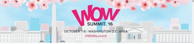 Join Me at the  WOW Summit in October #WOWSummit