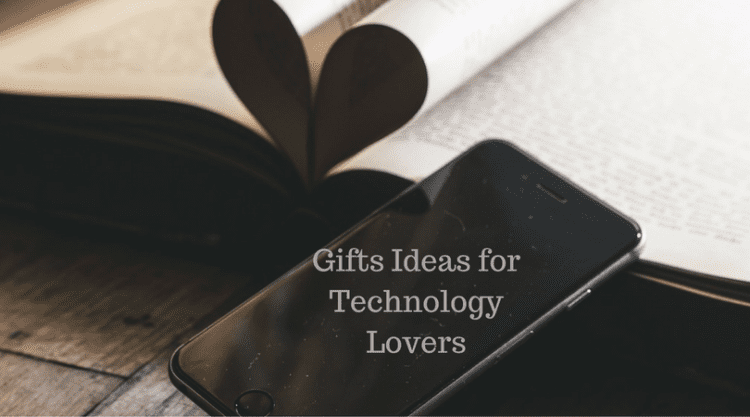 Great Gifts for Technology Lovers
