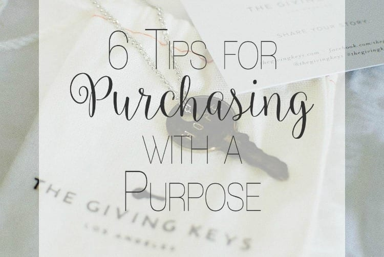 6 Tips for Purchasing with a Purpose