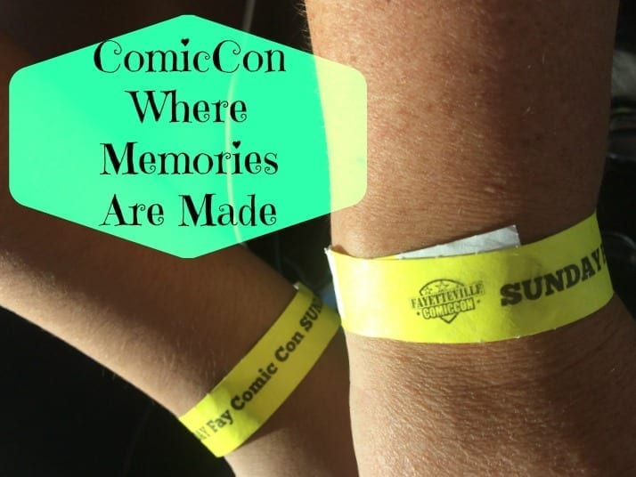 ComicCon Where Memories Are Made