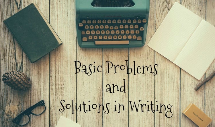 Basic problems and solutions in writing