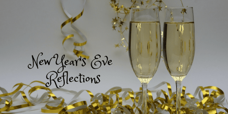 New Year's Eve Reflections