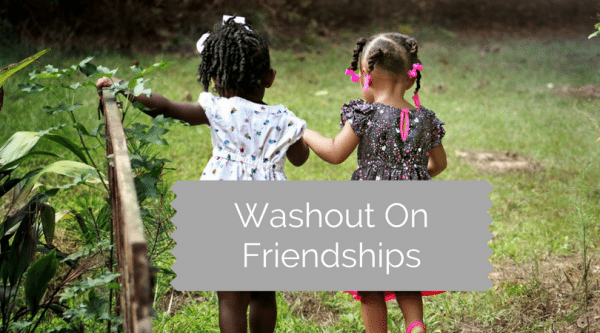 Washout On Friendships