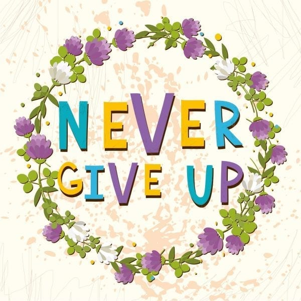 never-give-up-with-flowers-