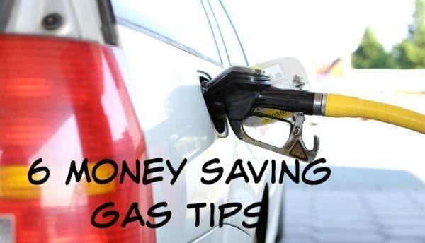 6 Money Saving Gas Tips