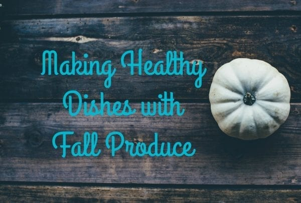 Making Healthy Meals with Fall Produce by North Carolina foodie blogger Adventures of Frugal Mom