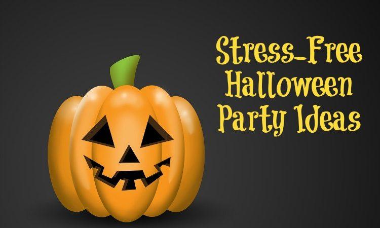 Stress-Free Halloween Party Ideas