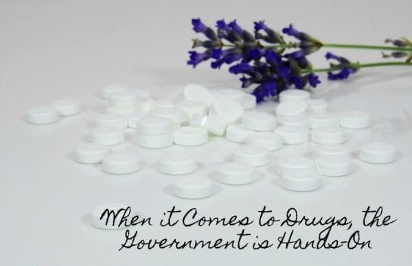 When it Comes to Drugs, the Government is Hands-On by North Carolina Lifestyle Blogger Adventures of Frugal Mom