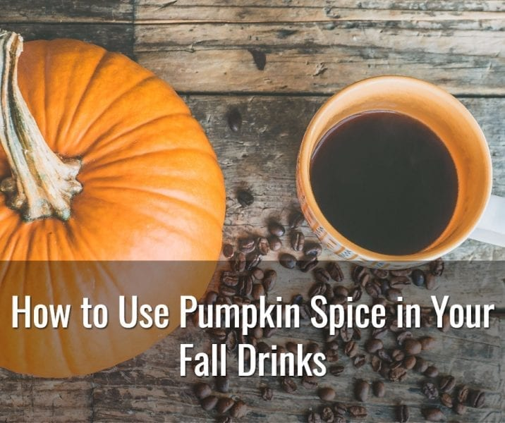 4 Delicious Fall Drink Recipes with Pumpkin Spice